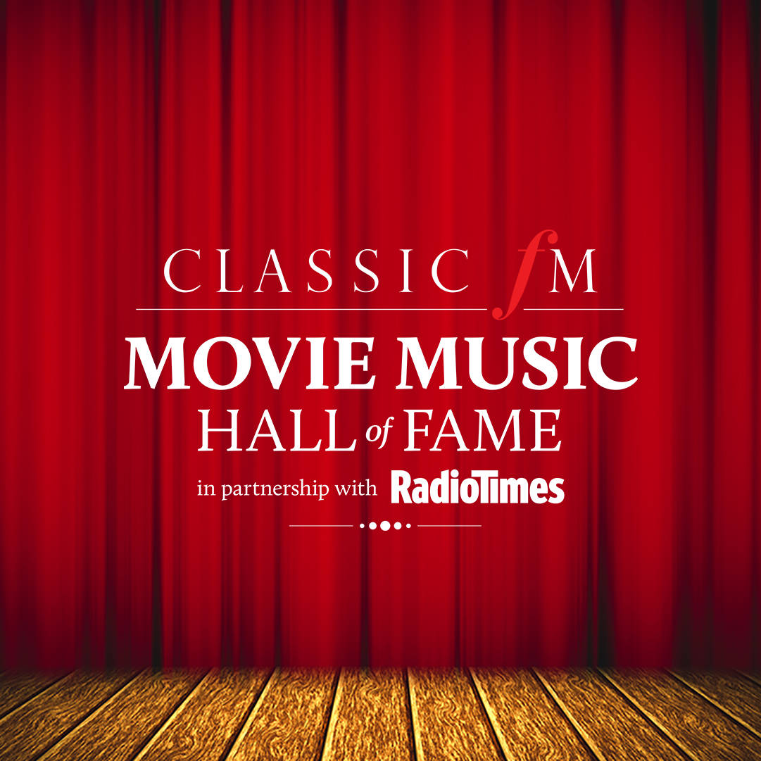 Classic FM Movie Music Hall of Fame image